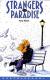 STRANGERS IN PARADISE (MACCHIA NERA/CASTELVECCHI), 001