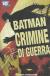 BATMAN CRIMINE DI GUERRA, 001 - UNICO