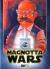 MAGNOTTA WARS, 001 - UNICO